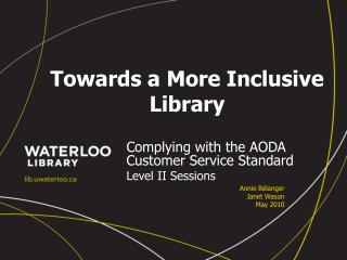 Towards a More Inclusive Library