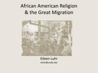 African American Religion & the Great Migration