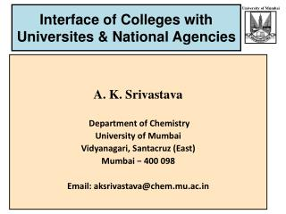 Interface of Colleges with Universites & National Agencies
