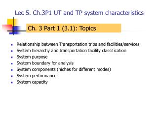 Lec 5. Ch.3P1 UT and TP system characteristics