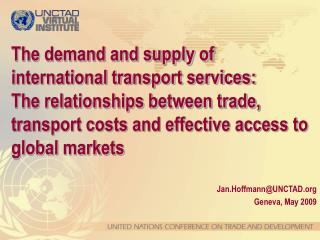 The demand and supply of international transport services:  The relationships between trade, transport costs and effecti