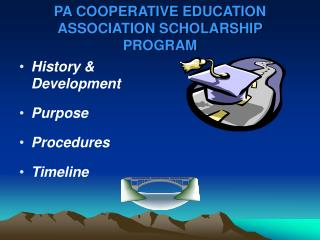 PA COOPERATIVE EDUCATION ASSOCIATION SCHOLARSHIP PROGRAM