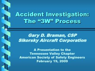 """Accident Investigation: The """"3W"""" Process"""