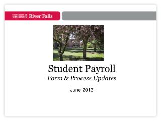 Student Payroll  Form & Process Updates