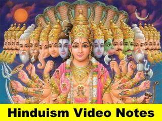 Hinduism Video Notes