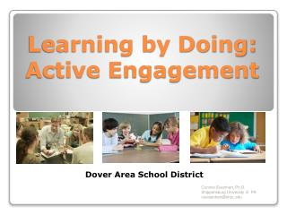 Learning by Doing: Active Engagement