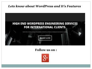 Lets Know About WordPress And Its Features