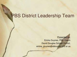 PBS District Leadership Team
