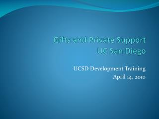 Gifts and Private Support   UC San Diego
