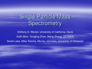 Single Particle Mass Spectrometry