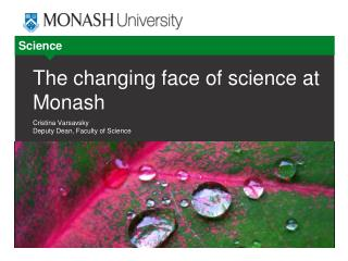 The changing face of science at Monash