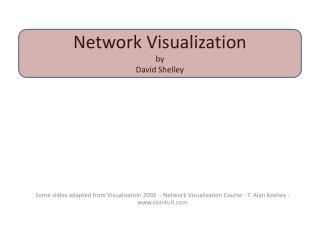 Network Visualization by  David Shelley