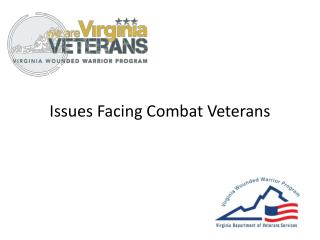 Issues Facing Combat Veterans
