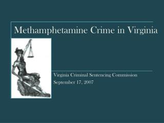 Methamphetamine Crime in Virginia