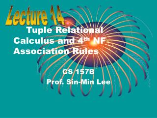 Tuple Relational Calculus and 4 th  NF Association Rules