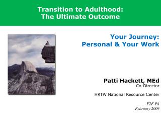 Transition to Adulthood:  The Ultimate Outcome