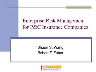 Enterprise Risk Management for P&C Insurance Companies
