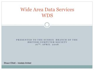 Wide Area Data Services WDS