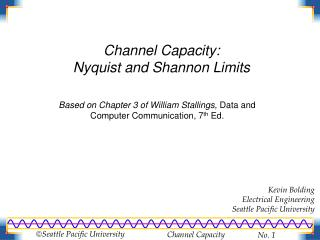 Channel Capacity: Nyquist and Shannon Limits