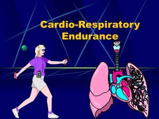 Cardio-Respiratory Endurance