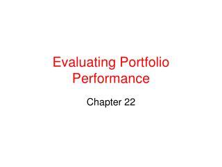 Evaluating Portfolio Performance