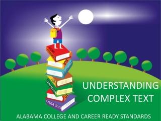 Understanding Complex Text