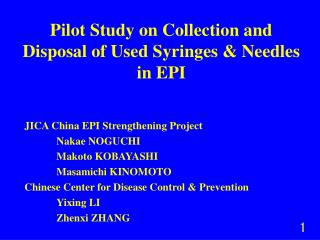 Pilot Study on Collection and Disposal of Used Syringes & Needles in EPI