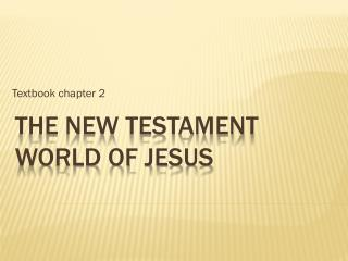 The New Testament World of Jesus