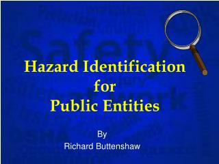 Hazard Identification  for  Public Entities