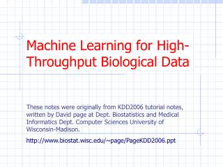 Machine Learning for  High-Throughput Biological Data