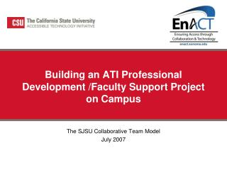 Building an ATI Professional Development /Faculty Support Project on Campus