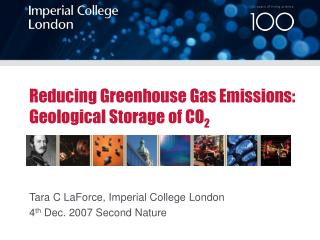 Reducing Greenhouse Gas Emissions:  Geological Storage of CO 2