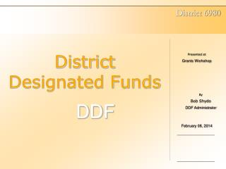 District Designated Funds