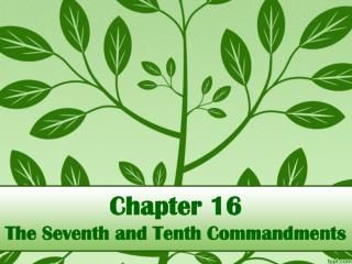 Chapter 16 The Seventh and Tenth Commandments