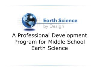 A Professional Development Program for Middle School Earth Science
