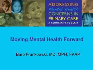 Moving Mental Health Forward