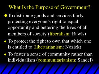 What Is the Purpose of Government?