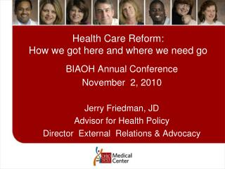 Health Care Reform: How we got here and where we need go