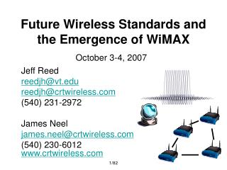 Future Wireless Standards and the Emergence of WiMAX