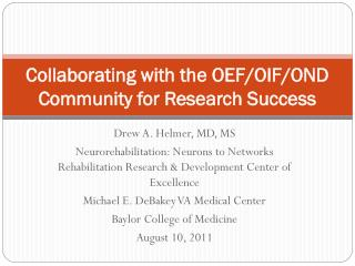 Collaborating with the OEF/OIF/OND Community for Research Success