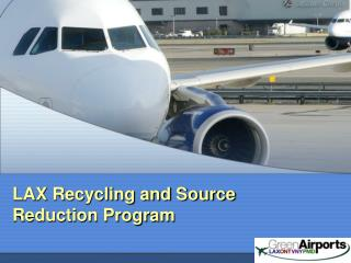 LAX Recycling and Source Reduction Program