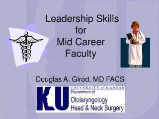 Leadership Skills for  Mid Career Faculty