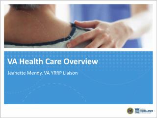 VA Health Care Overview