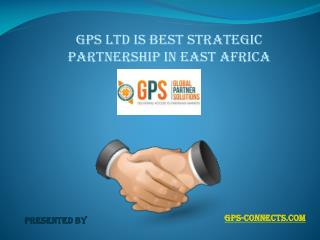 GPS Ltd is best Strategic Partnership in East Africa