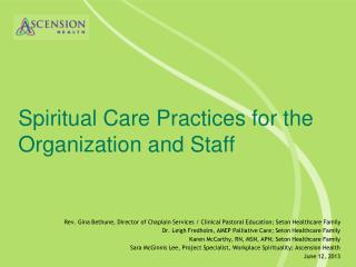 Spiritual Care Practices for the Organization and Staff