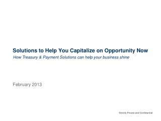 Solutions to Help You Capitalize on Opportunity Now