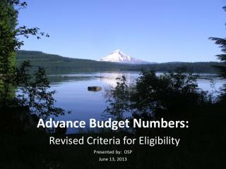 Advance Budget Numbers:  Revised Criteria for Eligibility
