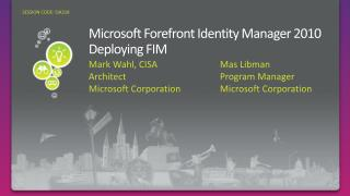 Microsoft Forefront Identity Manager 2010 Deploying FIM