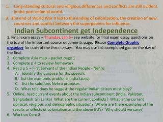 Indian Subcontinent get Independence