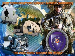 Joint Communications Support Element A Distinguished 50 year History of Service